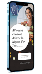 Affordable Facebook Adverts in Nigeria for Your Business-mobile-iPhone-12